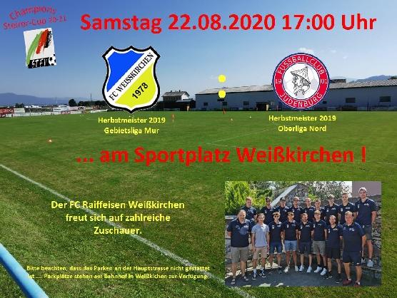 Erste Runde im Champions Steirer-Cup 20/21 … Heimspiel am 22.08.2020 um 17:00 Uhr gegen den FC Judenburg