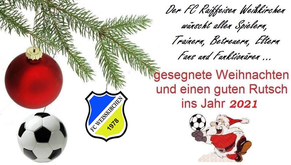 Der FC Raiffeisen Weißkirchen wünscht …. Frohe Weihnachten und einen Guten Rutsch !